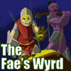 Spiel: The Fae's Wyrd