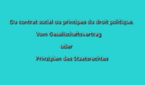 Jean Jacques Rousseau - Regierungsformen