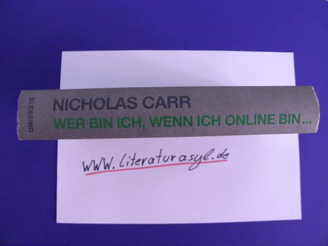 Wer bin ich, wenn ich online bin... Nicholas Carr