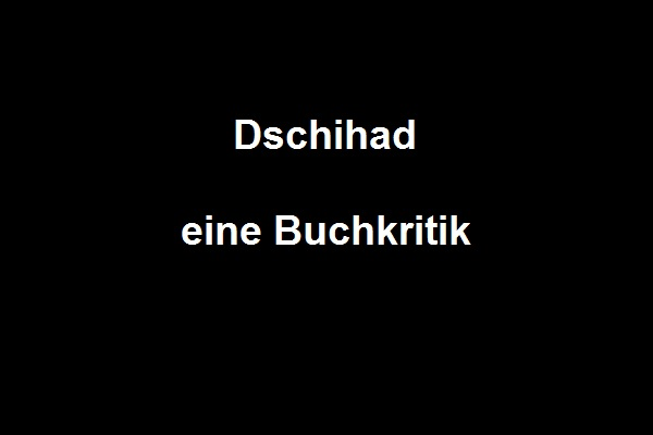 Dschihad eine Buchkritik