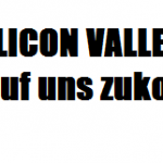 Silicon Valley - Christoph Keese